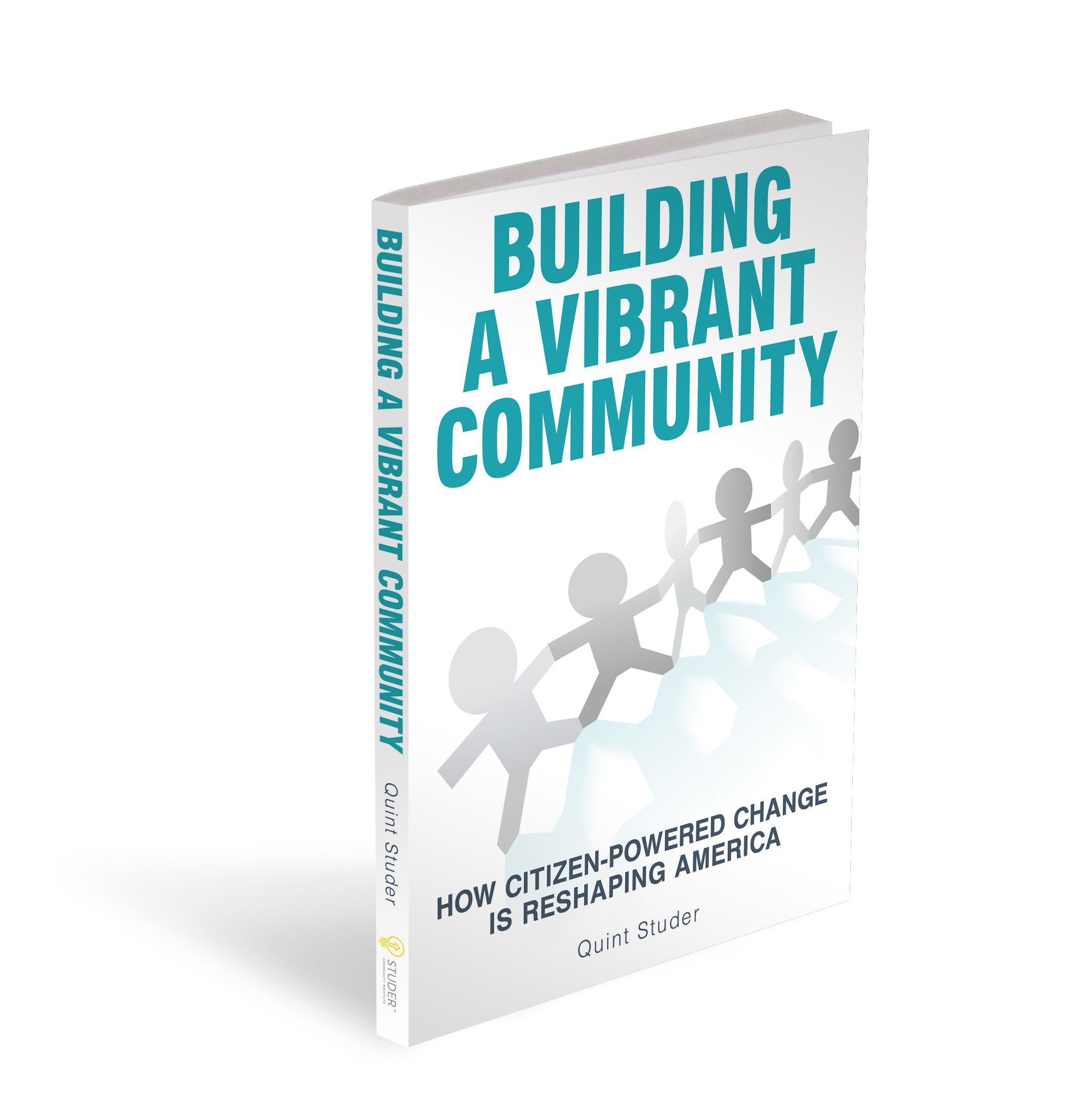 Building A Vibrant Community by Quint Studer book cover
